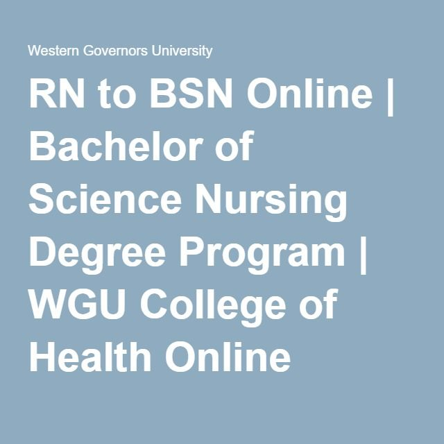 RN to BSN Online | Bachelor of Science Nursing Degree Program | WGU College of Health Online