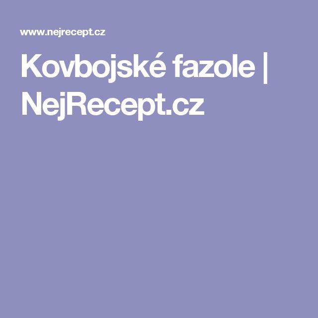 Kovbojské fazole   NejRecept.cz
