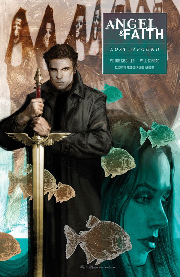 Angel & Faith Season 10 Vol. 2: Lost and Found