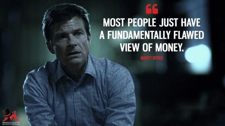 Most people just have a fundamentally flawed view of money.