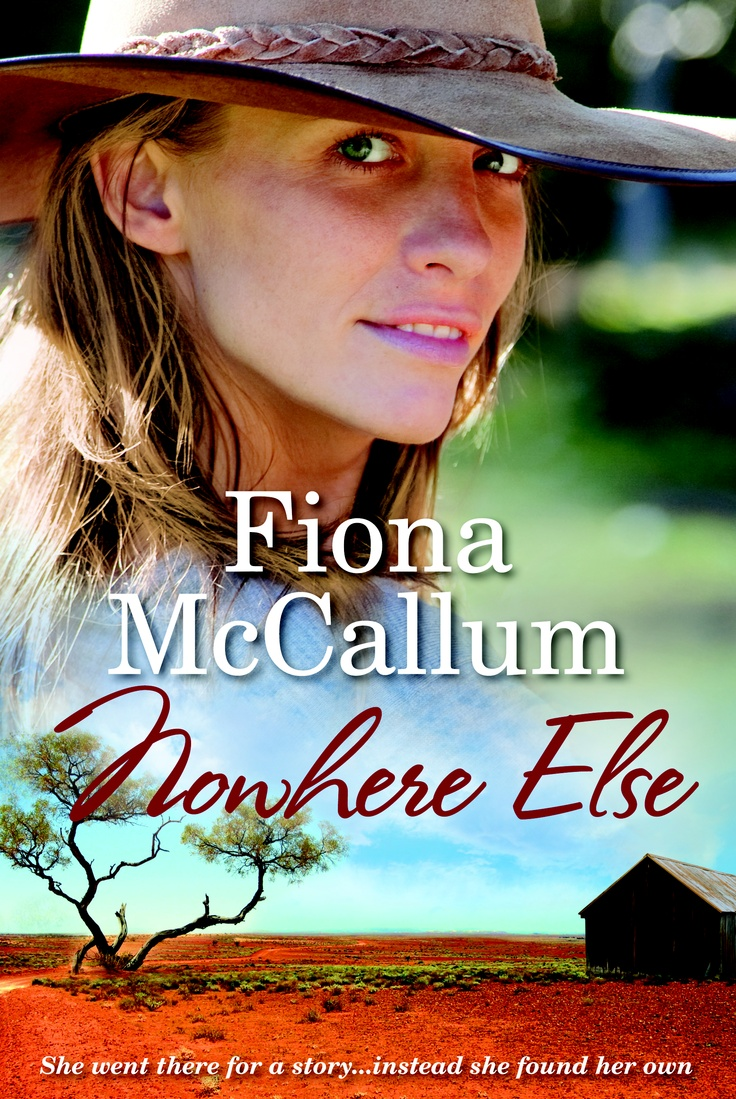 At the town, Nowhere Else, nothing is as expected.   Rural Farm Lit    Nowhere Else - Fiona McCallum