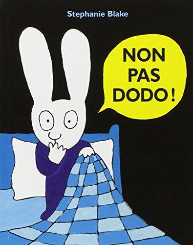 Non pas dodo ! de Stephanie Blake http://www.amazon.fr/dp/2211204996/ref=cm_sw_r_pi_dp_XjKivb1QGGWYQ