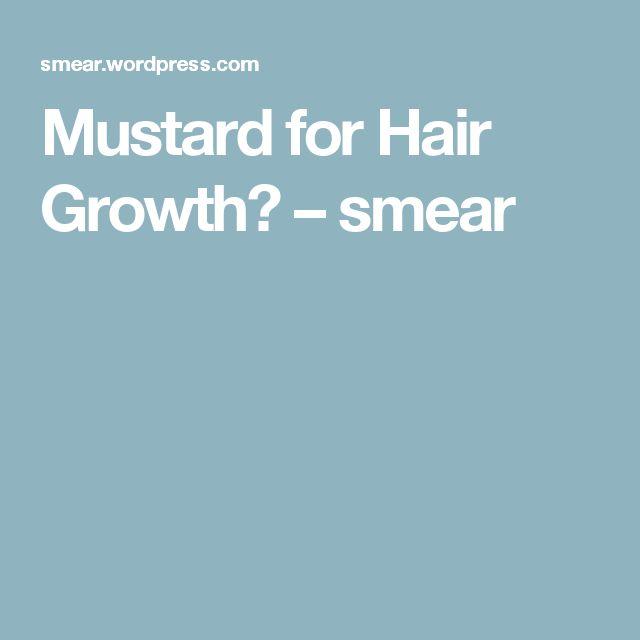 Mustard for Hair Growth? – smear