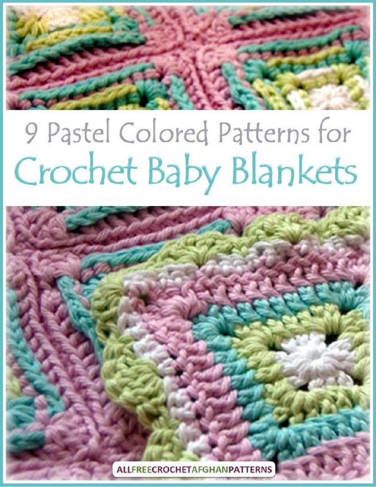9 pastel colored patterns for crochet baby blankets