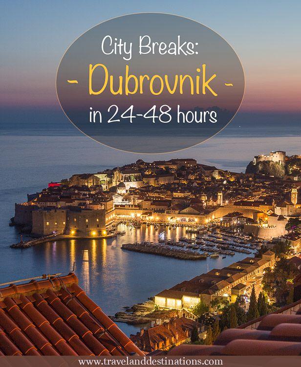City Breaks – Dubrovnik in 24-48 hours