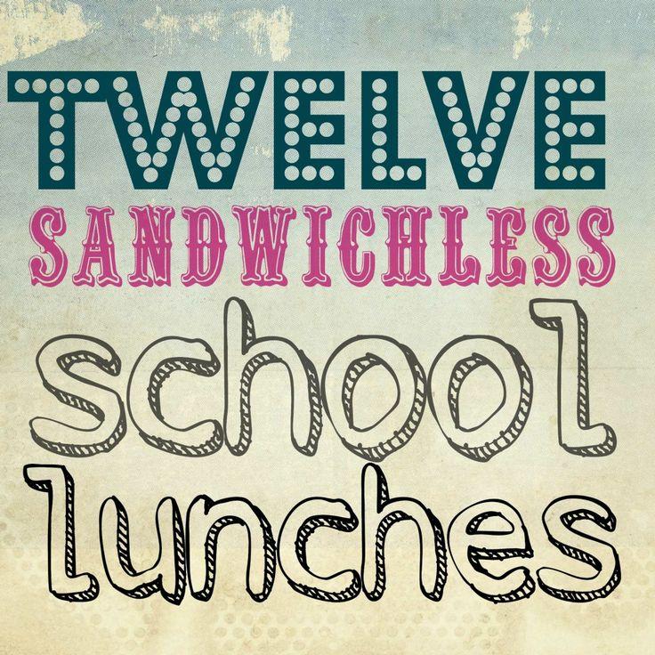 sandwichless school lunch box ideas