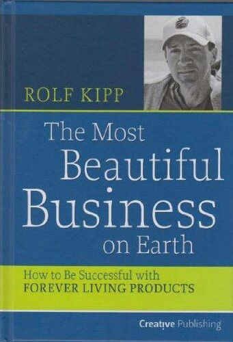 The Most Beautiful Business on Earth by Rolf Kipp. An insight into one of Forever Livings top Business Owner journey! #foreverlivingproducts #aloevera #infinityinspiredgp http://www.440500003871.myforever.biz/