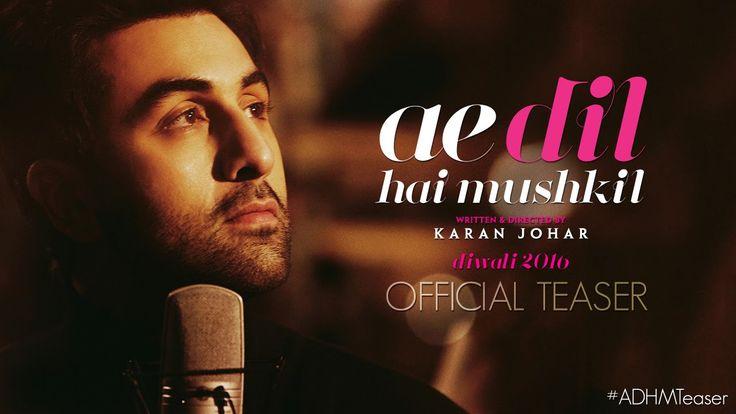 Ae Dil Hai Mushkil | Teaser | Karan Johar | Aishwarya Rai Bachchan, Ranb...