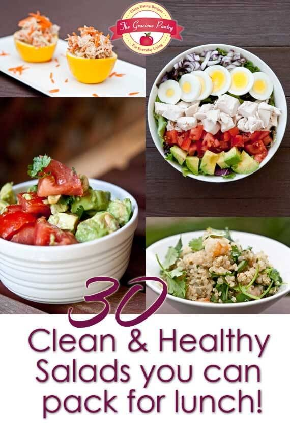 30 Clean Eating Salads You Can Take For Lunch. A delicious and healthy alternative to the usual lunch you take to work! From TheGraciousPantry.com.