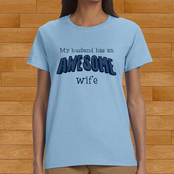 my husband has an awesome wife design for men and by bobotooh