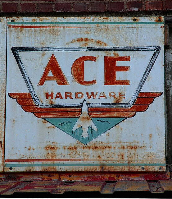 Ace Hardware:  ask Allison, all the managers have the first name of Ace, lol