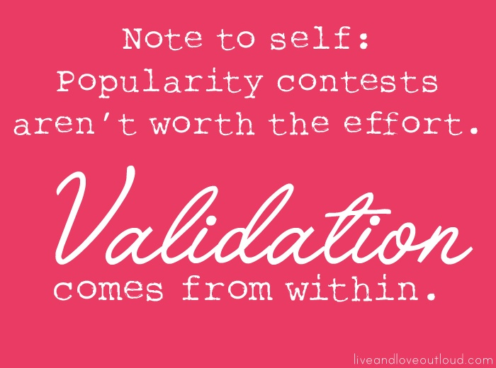 Validation Comes From Within