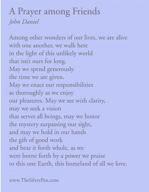 """prayer for a beautiful harvest poem There are also two daily prayer poems – the wonderful """"day by day"""" prayer by st richard, bishop of chichester, and an uplifting early morning prayer further down this page there is also the famous """" serenity prayer """" for wisdom and courage in life, and a beautiful friendship prayer."""