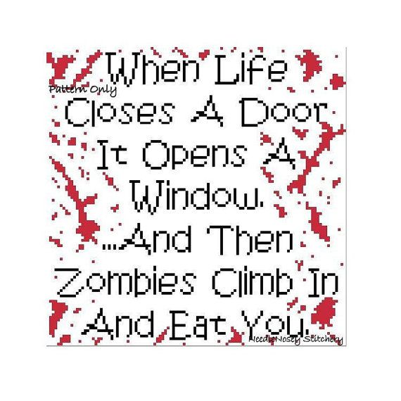 Opens a Door, Closes a Window, Zombies Cross Stitch Pattern by NeedleNosey