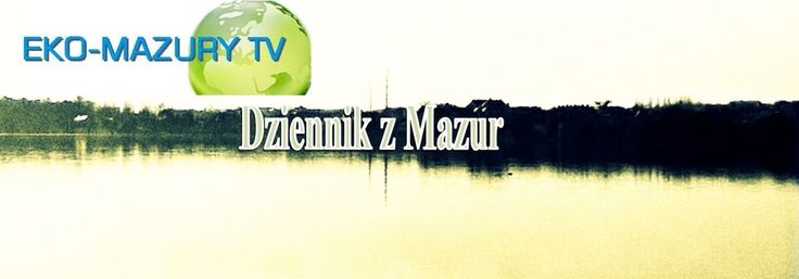 Dziennik Eko-MazuryTV