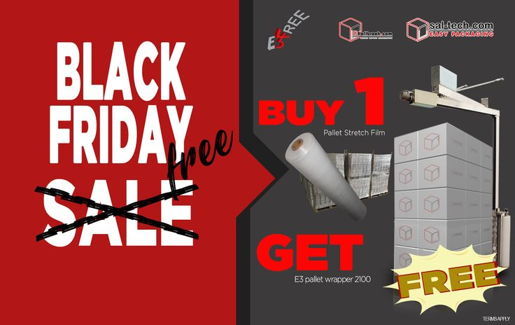 This HUGE DEAL is waiting on you! Purchase one (1) Pallet Stretch Film and GET AN E3 WRAP 2100 MACHINE FOR FREE! Yes, not a discount, it's for free! #E3Wrap2100forFREE #FREEPalletWrappingMachine #E3wrap43 #BlackFridayDeal #BlackFriday #FREE