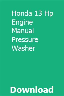 Honda 13 Hp Engine Manual Pressure Washer download pdf