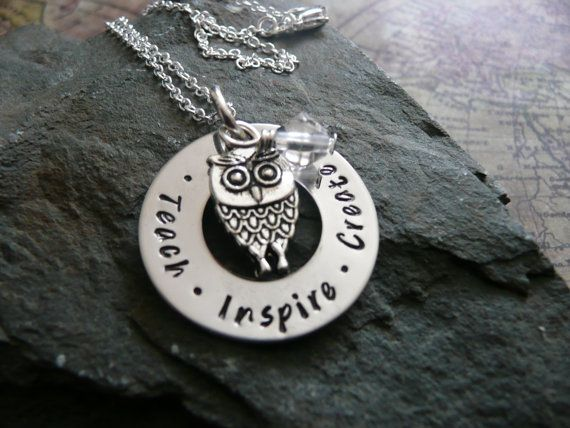 Teach inspire create, necklace, hand stamped metal, owl, teacher thank you gift