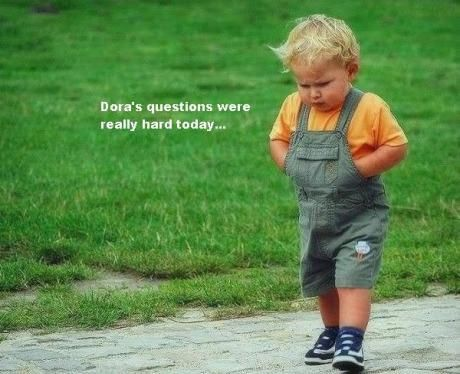 Rough day, kid.: Dora S Questions, Giggle, Funny Stuff, Humor, Funnies, Kids, Smile