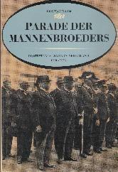 Ben van Kaam. Parade der Mannanbroeders. Protestants leven in Nederland 1918-1938. Te koop via www.marktplaats.nl, vraagprijs 5 euro.
