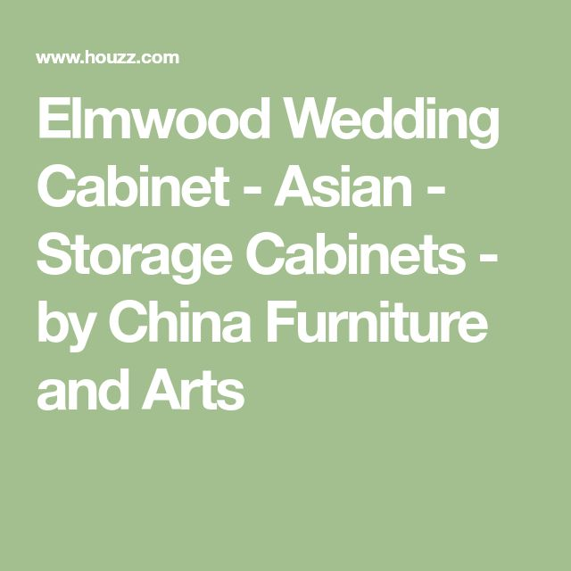 Elmwood Wedding Cabinet - Asian - Storage Cabinets - by China Furniture and Arts