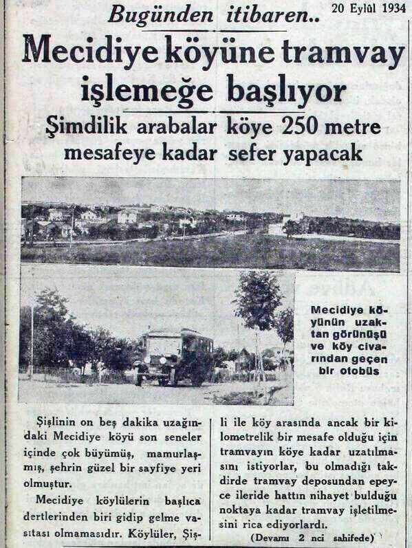 ''Şişli'nin 15 km uzağındaki Mecidiye Köyü son seneler içinde çok büyümüş, bir sayfiye yeri olmuştur'' (1934)  #haber