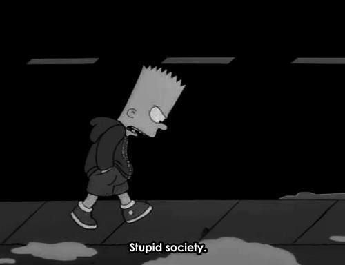 Bart Simpson says it all