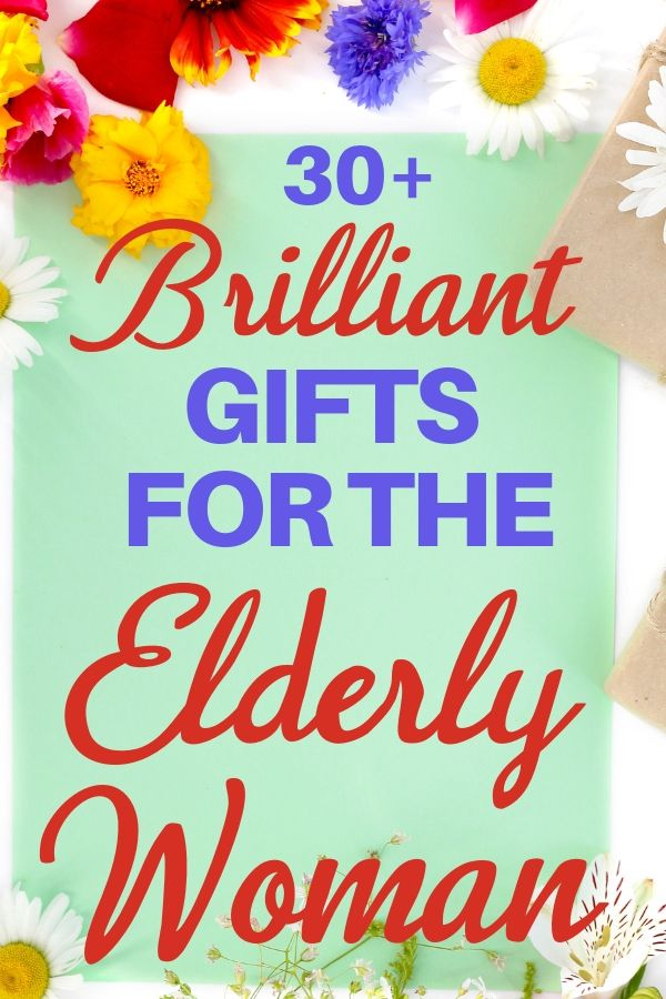 Gifts For The Elderly Woman