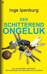 Een schitterend ongeluk - Inge Ipenburg - Elly's Choice