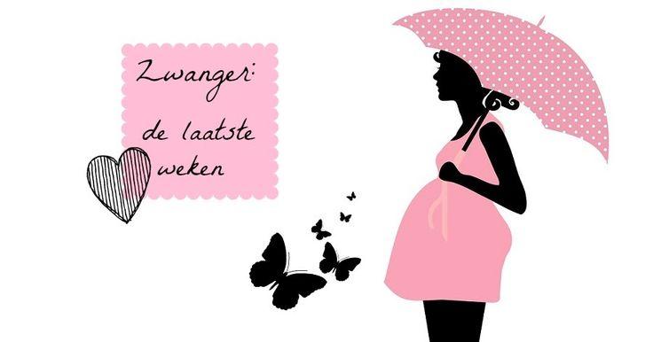 de laatste weken zwangerschap, hoe ervaar je dat. Lees snel het artikel!