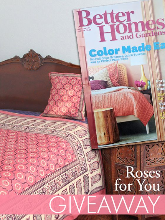 Enter our Roses for You Valentine's Giveaway! Pretty, flirtatious, complicated but sweet.... No, we're not talking about you!  We're talking about our hand printed India Rose duvet cover, the print that was featured on the cover of Better Homes and Gardens! Surround yourself with roses...inspired by a time-kissed fairy tale in far off Jaipur, India Rose is a Valentine's Day dream come true. Enter today for a chance to WIN your very own India Rose duvet cover! #homedecor #homedecorgiveaway