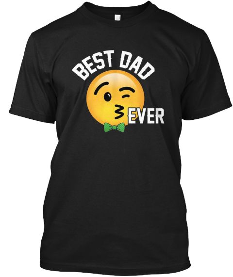 Cute Emoji Best Dad Ever T Shirt Black T-Shirt Front