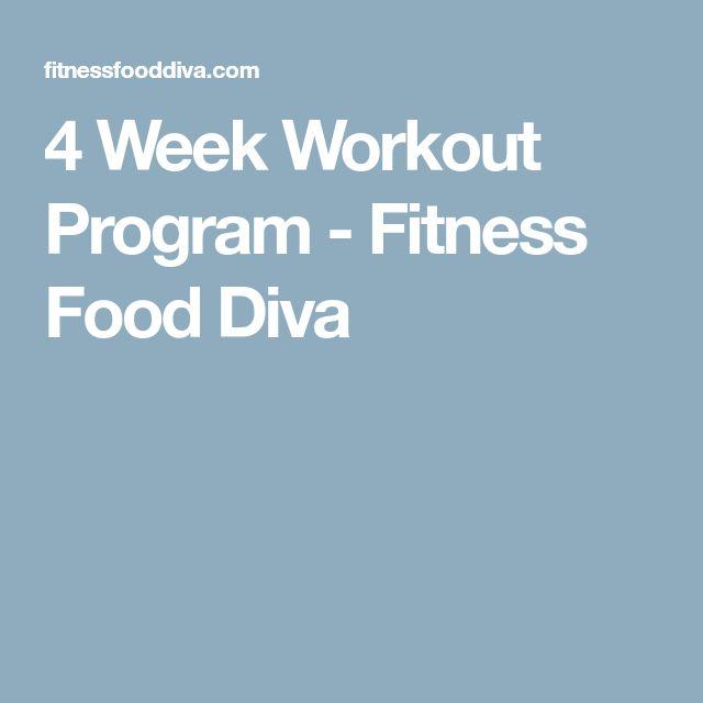 4 Week Workout Program - Fitness Food Diva