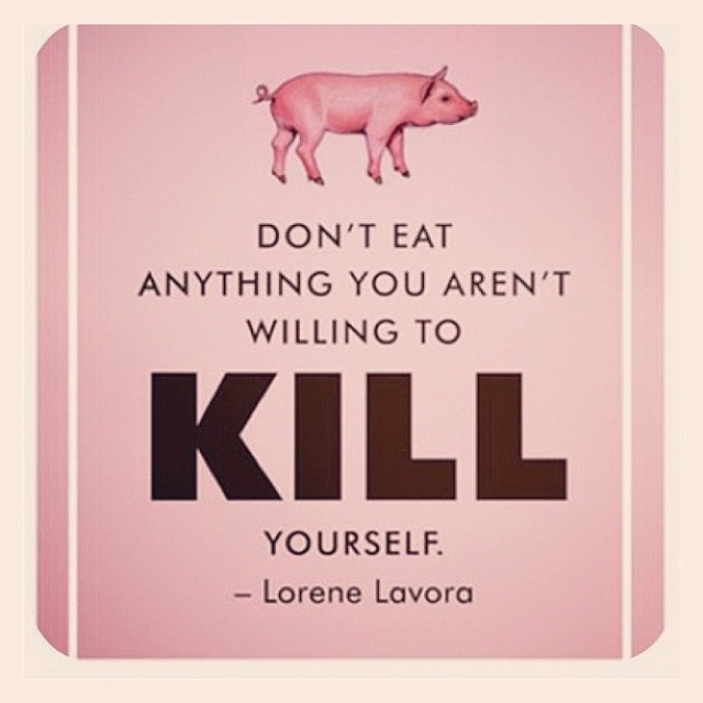 If you aren't willing it to kill it yourself, you shouldn't be eating it. Friends Not Food!