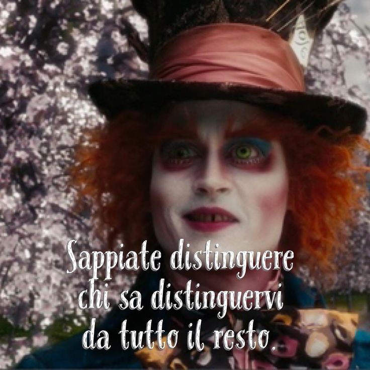 """633 Likes, 3 Comments - Cappellaio Matto (@cappellaiomattoofficial) on Instagram: """"Sappiate distinguere chi sa distinguervi da tutto il resto. • #🎩 #cappellaiomatto #madhatter…"""""""