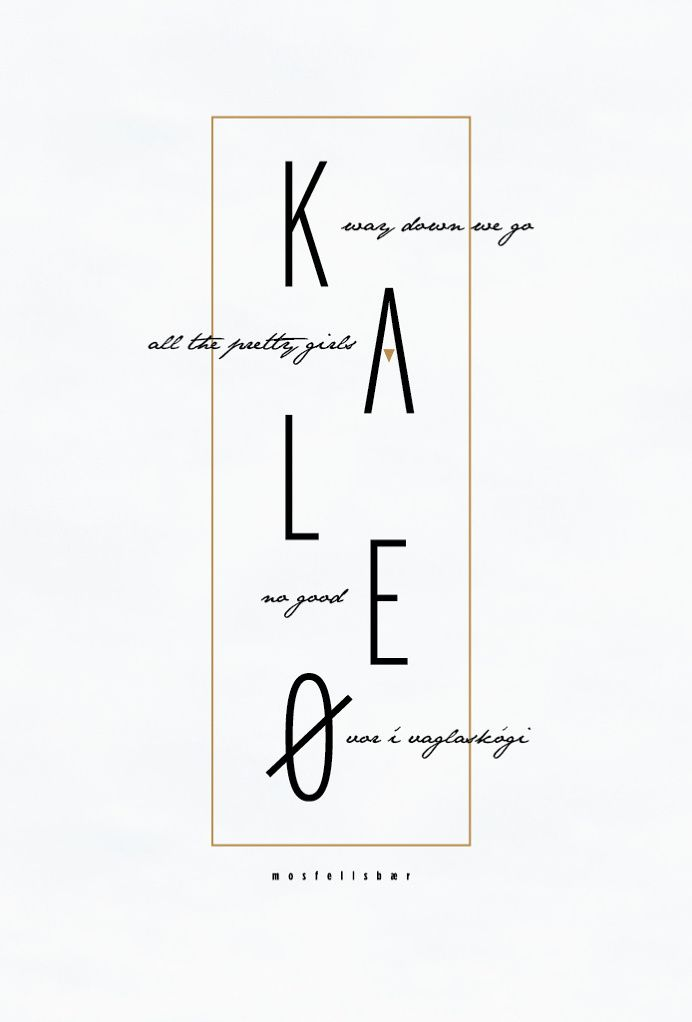 Kaleo band poster, band, poster design, poster, music album, fan art, album, music, graphic design, simple design, clean design, nature, nat in My Stuff