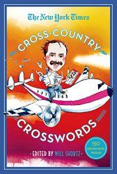 Finally A Crossword Omnibus That Packs Hours Of Easy Puzzling Fun Into Portable Package 150 Medium Level New York Times Crosswords For Solvers