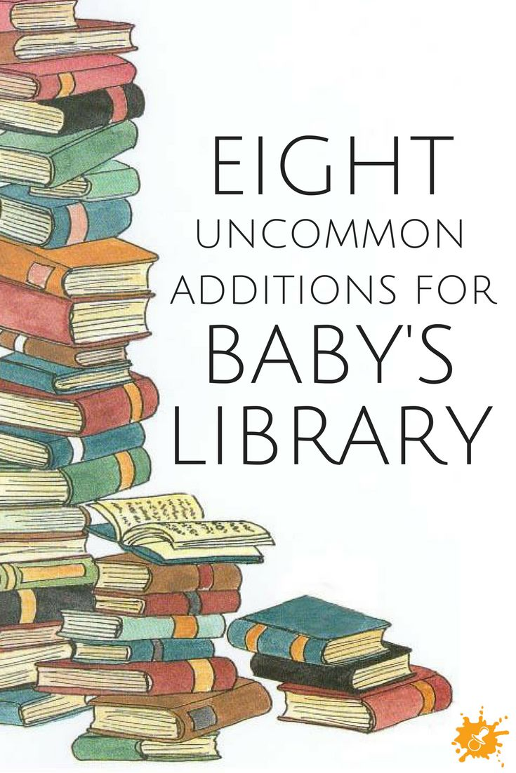 Uncommon Additions for Baby's Bookcase