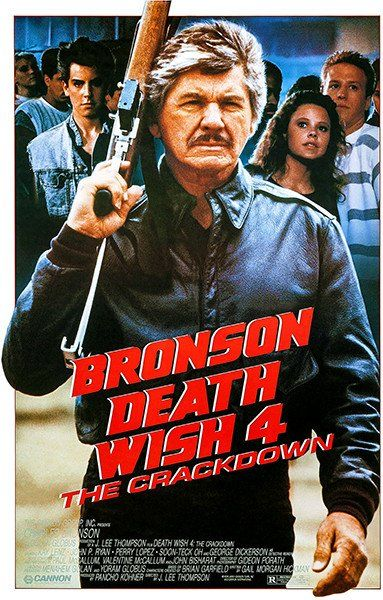 Death Wish 4 - 1987 - Movie Poster