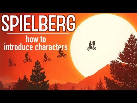 How to Introduce Characters Like Steven Spielberg.