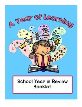 A Printable PDF to wrap up your school year. Students can write, draw, collage, photograph, and more for this booklet recapping what they learned and what they liked this year. Includes:- Books I Read- Something I Wrote- Math I Learned- Learned in Social Studies- Learned in Science- Best Thing I Learned- Song I Sang- Art I Created- Game I Played- Class Trip- Favorite School Lunch- What I Like at Recess- Best Memory- Summer Plans- Hopes for Next Year- Classmate AutographsA fun activity for…