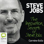 Innovation Secrets of Steve Jobs.