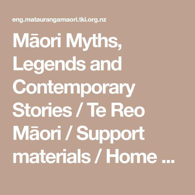 Māori Myths, Legends and Contemporary Stories / Te Reo Māori / Support materials / Home - Mātauranga Māori