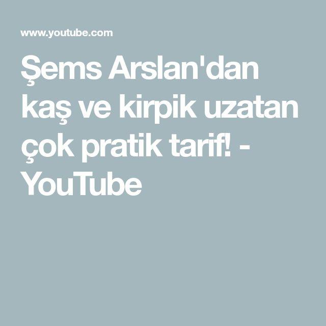 Şems Arslan'dan kaş ve kirpik uzatan çok pratik tarif! - YouTube