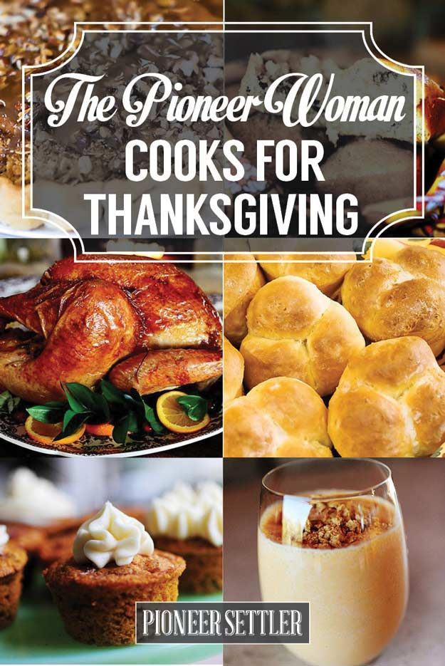 The Pioneer Woman Recipes for Thanksgiving | Best Homemade Recipes For A Festive And Happy Holiday by Pioneer Settler at http://pioneersettler.com/pioneer-woman-recipes-thanksgiving/