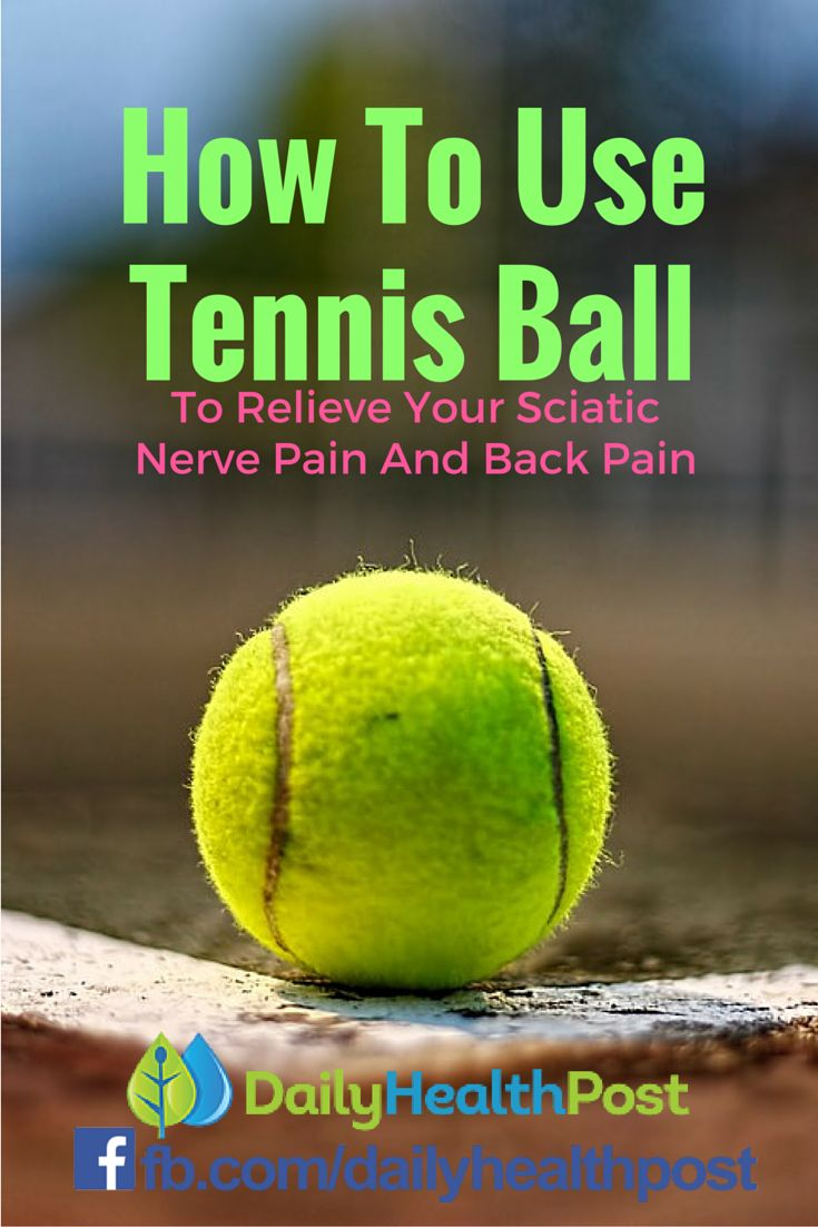 How To Use Tennis Ball To Relieve Your Sciatic Nerve Pain And Back Pain (VIDEO)