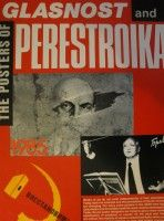 The Posters of Glasnost and Perestroika.