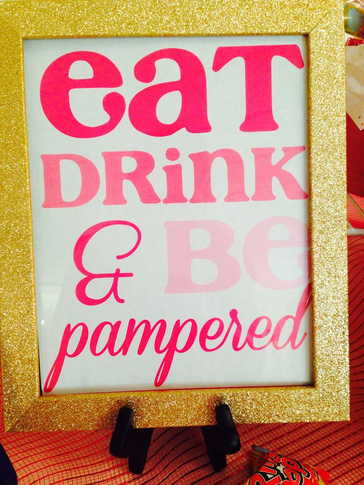 Mary Kay Party Sign! Eat, Drink and Be Pampered! https://www.facebook.com/robynmkbeauty