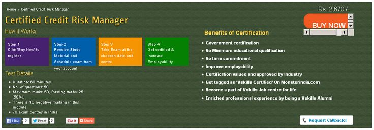 Vskills certification for Credit Risk Manager assesses the candidate as per the company's need for risk or credit risk management. The certification tests the candidates on various areas in credit analysis, lending types, nature of the obligor, financial statement analysis, ratio analysis, term loan agreements covenants and failure prediction models.
