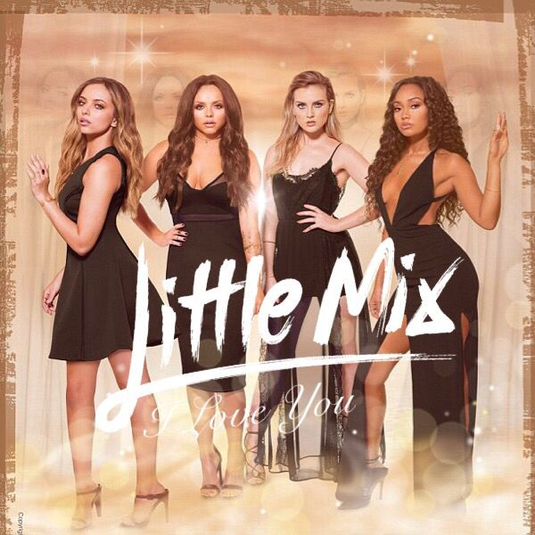 Little Mix I Love You Cover